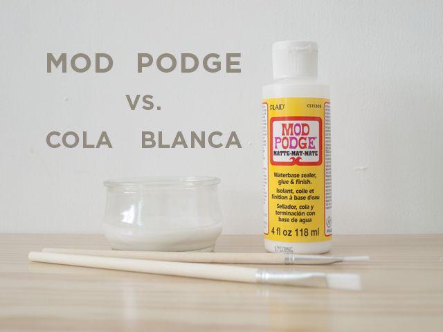 Mod podge vs. cola blanca | Milowcostblog | Bloglovin\'