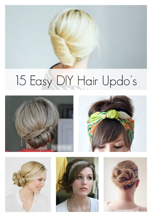 15 Easy Hair Updos Step By Step Tutorial Hairstyles Hair Color