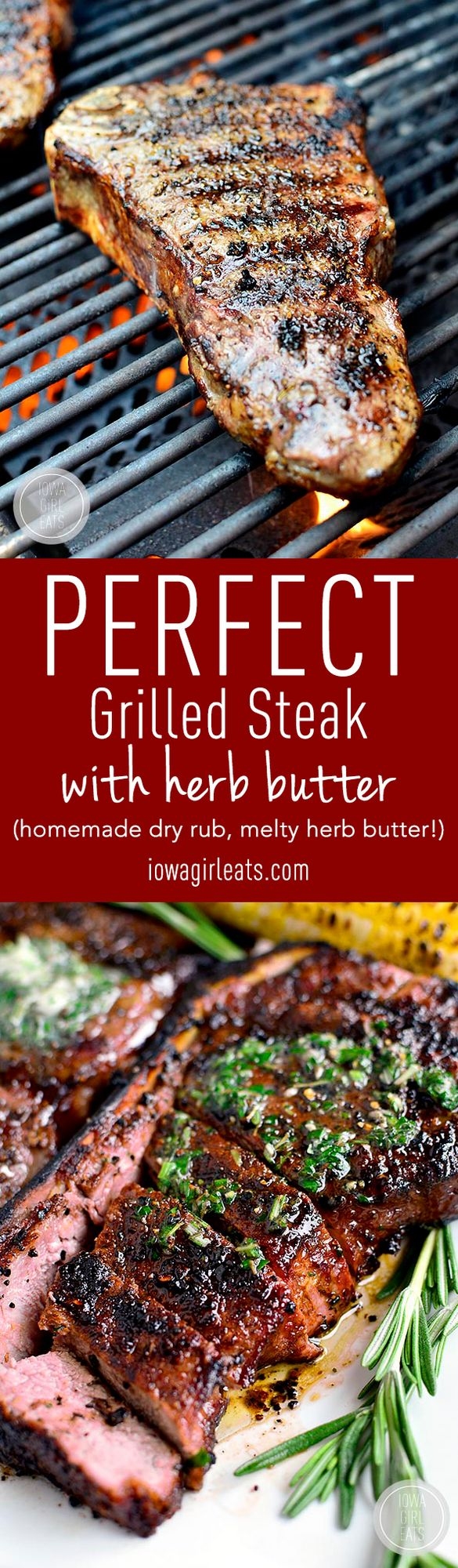 Perfect Grilled Steak with Herb Butter | Iowa Girl Eats ...