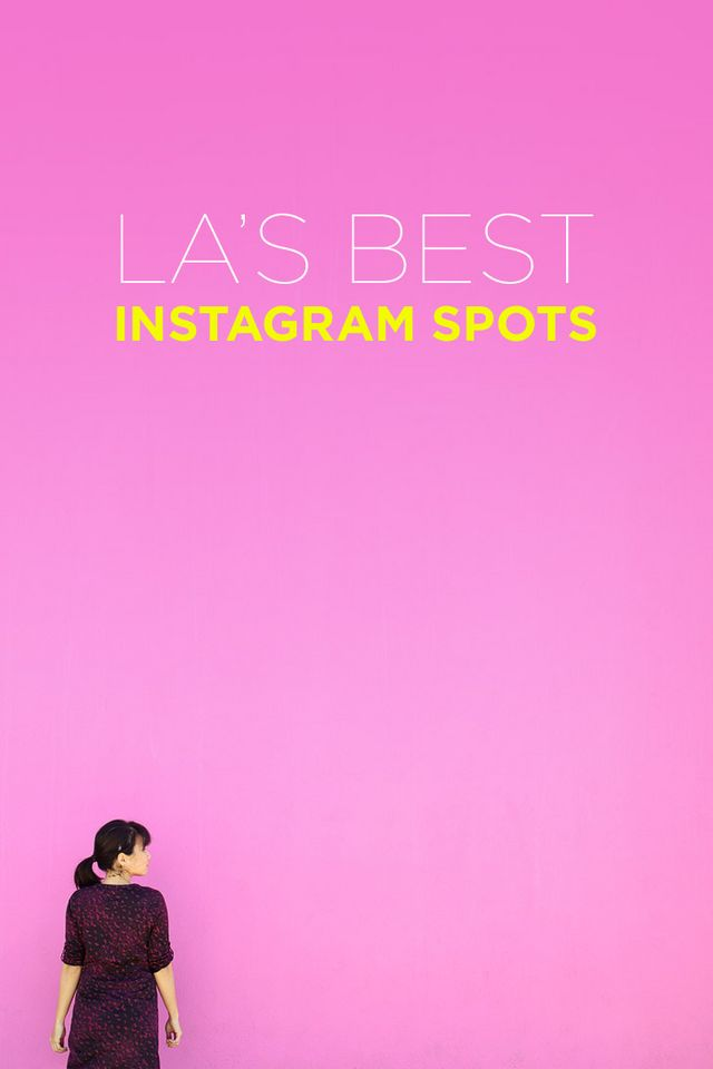 c8c93f12d 25 Best Instagram Spots in Los Angeles