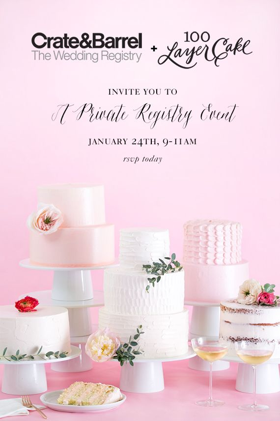 Crate And Barrel Private Registry Event Hosted By 100 Layer Cake