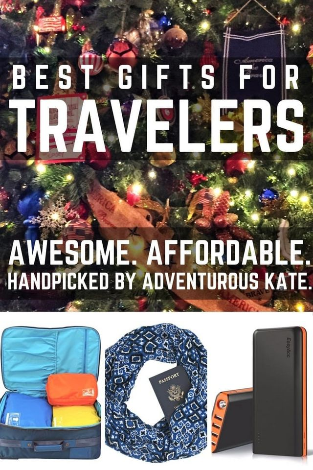 The Best Gifts for Travelers (Awesome AND Affordable