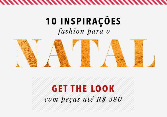 0714906ea2e08 10 inspirações fashion para o Natal – Get The Look com peças até R  380!