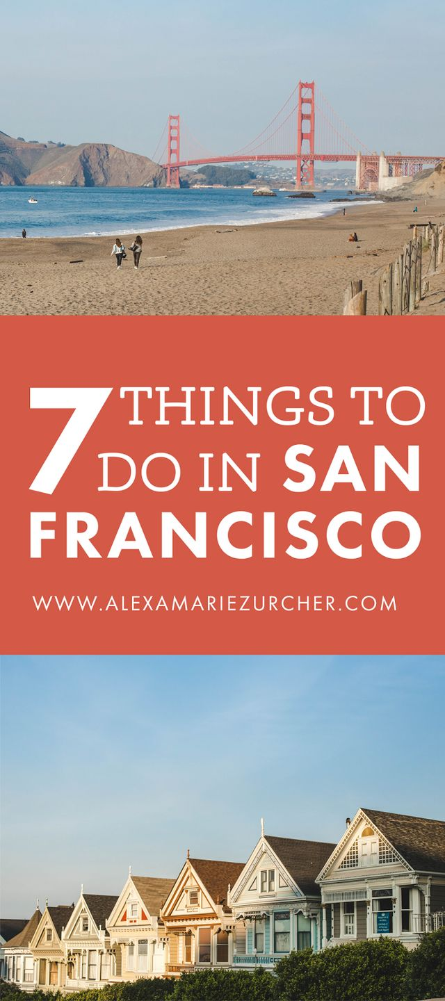 7 Things to do in San Francisco | He and I | Bloglovin'