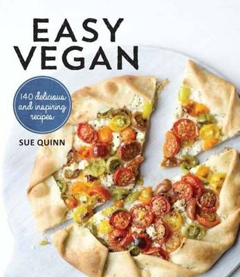 7 of the best vegan cookbooks vegan cookbook recipebook recipes easy vegan offers 160 delicious recipes without animal products for wannabe vegans existing vegans or those wishing to learn more forumfinder Choice Image