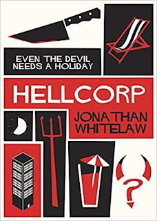 Blog Tour: HellCorp by Jonathan Whitelaw - Guest Post