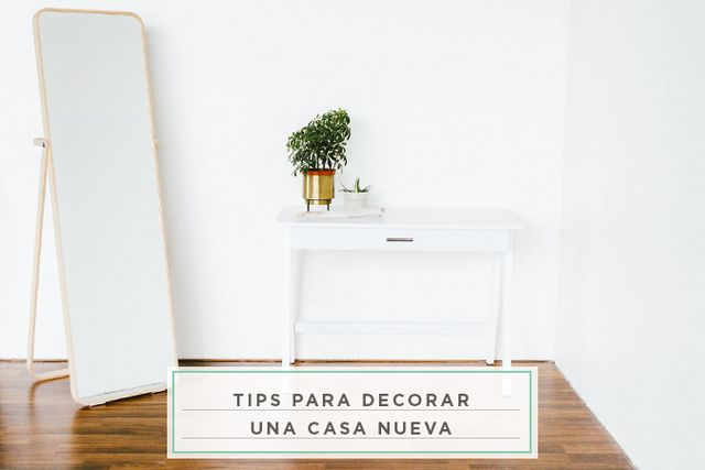 dd9f2ad7d9f5 tips para decorar una casa nueva