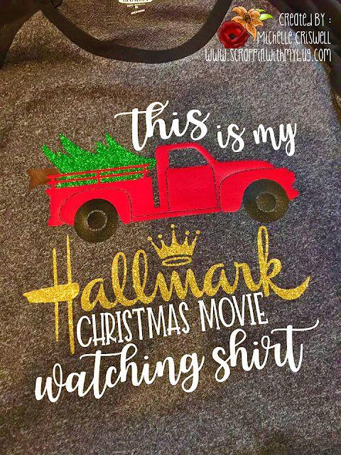 Hallmark Christmas Shirt Svg.Christmas Movie T Shirt Scrappin With My Bug Bloglovin