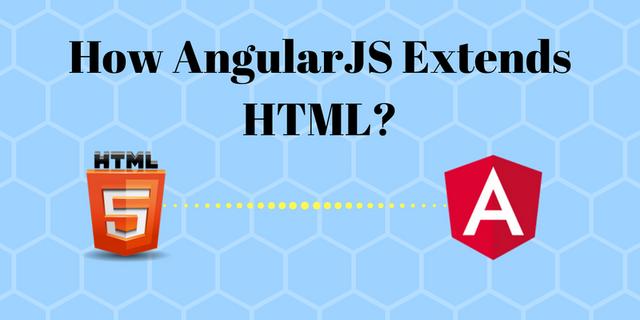 How AngularJS extends HTML?   Posts by Mrityunjay Kumar   Bloglovin'