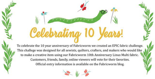 1ace1e8fd02984 10th Anniversary Fabric Challenge Announced!!