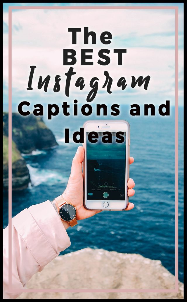 6f0af57c3f4c5 Thinking of Instagram captions can be time consuming and draining, so I'm  saving you the hassle. I've compiled a list of some of the best Instagram  captions ...