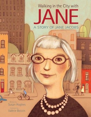 Walking The City With Jane An Illustrated Celebration Of Jane