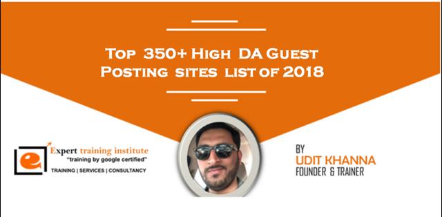 Top 350+ High DA Dofollow Guest Posting sites list of 2018
