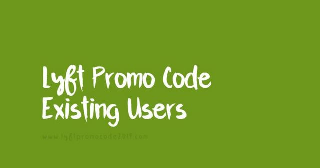 Lyft Promo Codes For Existing Users 2019 | Posts by KarTik