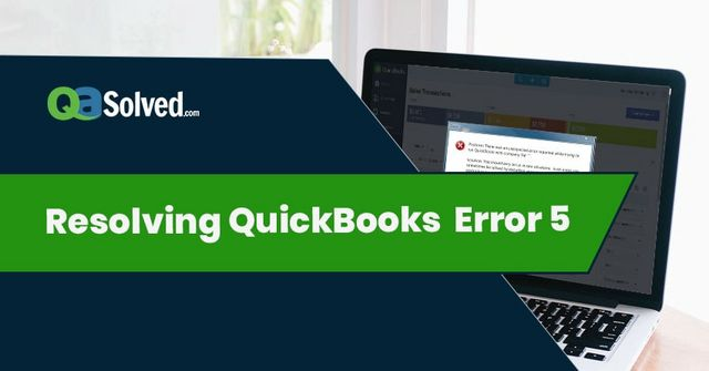 Learn about QuickBooks error code 5 | Posts by Lily Martin